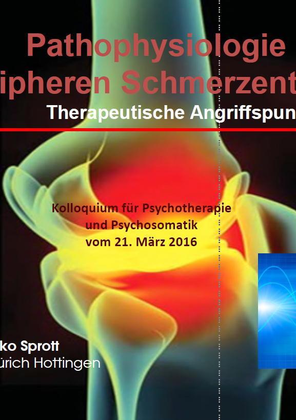 Arztpraxis Prof. Sprott, Zürich, Praxis für Rheuma & Schmerz, PAthophysiologie der peripheren Schmerzen